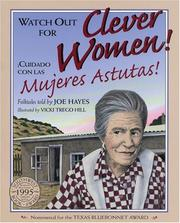 Cover of: Watch out for clever women! = | Joe Hayes