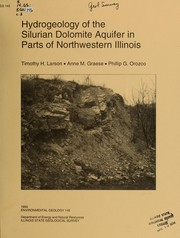 Hydrogeology of the Silurian dolomite aquifer in parts of Northwestern Illinois by Timothy H. Larson
