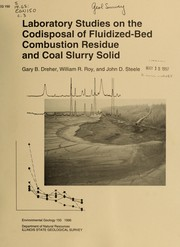 Cover of: Laboratory studies on the codisposal of fluidized-bed combustion residue and coal slurry solid