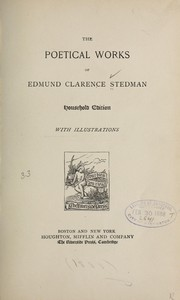 Cover of: The poetical works of Edmund Clarence Stedman. | Edmund Clarence Stedman