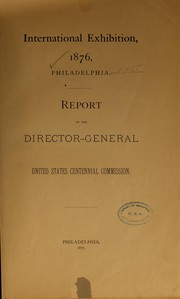 Cover of: Report of the Bureau of transportation to the director-general | United States. Centennial commission. Bureau of transportation. [from old catalog]