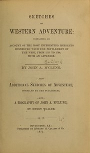 Sketches of western adventure by John A. McClung