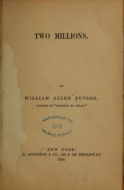 Cover of: Two millions. | William Allen Butler