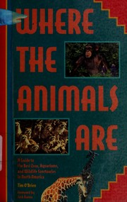 Cover of: Where the Animals Are
