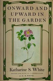 Onward and upward in the garden