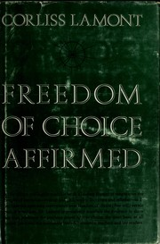 Cover of: Freedom of choice affirmed. by Corliss Lamont