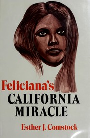 Cover of: Feliciana's California miracle