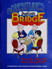 Cover of: Adventures in duplicate bridge |
