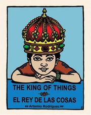 Cover of: The King of Things / El Rey De Las Cosas