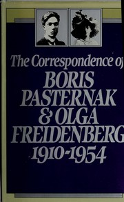 Cover of: The Correspondence of Boris Pasternak and Olga Freidenberg, 1910-1954 | Boris Leonidovich Pasternak