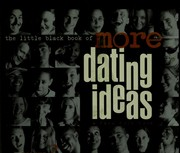 Cover of: The little black book of more dating ideas