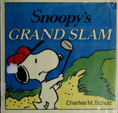 Snoopy's grand slam by Charles M. Schulz