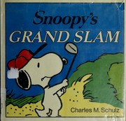 Cover of: Snoopy's grand slam | Charles M. Schulz