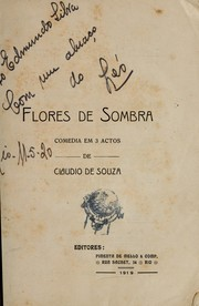 Cover of: Flores de sombra by Claudio de Souza