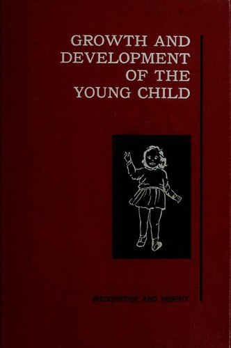 Growth and development of the young child by Marian E. Breckenridge