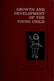 Cover of: Growth and development of the young child | Marian E. Breckenridge