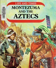 Cover of: Montezuma and the Aztecs