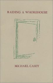 Cover of: Raiding a whorehouse | Michael Casey
