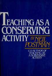 Cover of: Teaching as a conserving activity