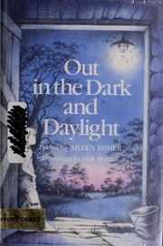 Cover of: Out in the dark and daylight