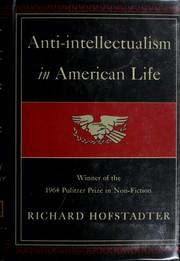 Anti-intellectualism in American life.