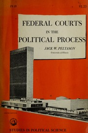 Federal courts in the political process.