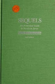 Cover of: Sequels an Annotated Guide to Novels in Series