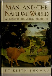 Cover of: Man and the natural world | Thomas, Keith