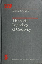 Cover of: The social psychology of creativity