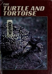 Cover of: The turtle and tortoise