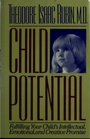 Cover of: Child potential | Theodore Isaac Rubin