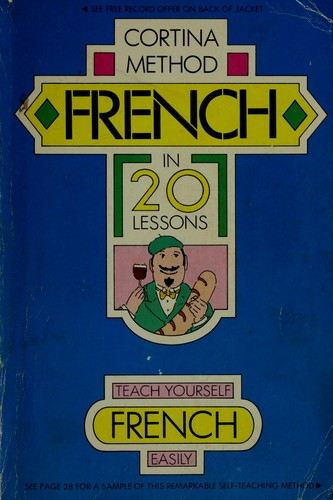 French in 20 lessons, illustrated, intended for self-study and for use in schools by R. Diez de la Cortina