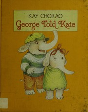 Cover of: George told Kate