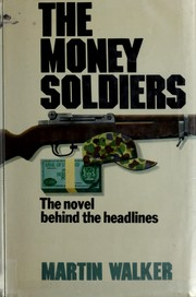 Cover of: The money soldiers