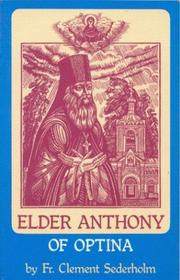 Cover of: Elder Anthony of Optina