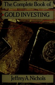 Cover of: The complete book of gold investing