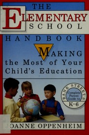 Cover of: The elementary school handbook | Joanne Oppenheim