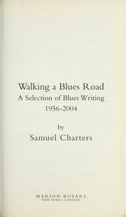 Cover of: Walking a blues road | Samuel Barclay Charters