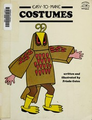 Cover of: Easy to make costumes by Frieda Gates