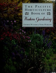 Cover of: The Pacific horticulture book of Western gardening |