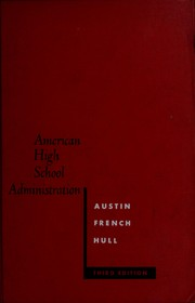 Cover of: American high school administration: policy and practice