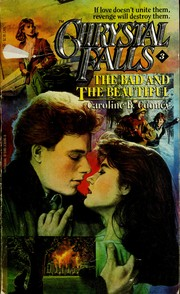Cover of: The Bad and the Beautiful (Chrystal Falls No 3)