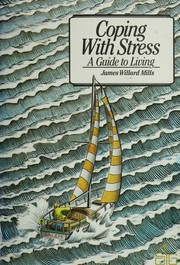 Cover of: Coping with stress | James W. Mills