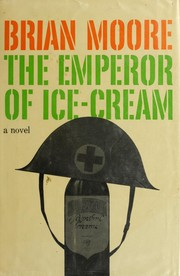 Cover of: The emperor of ice-cream | Brian Moore