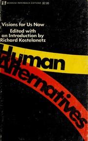 Human alternatives