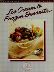 Cover of: Ice cream & frozen desserts | Lonnie Gandara