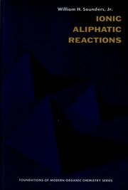 Cover of: Ionic aliphatic reactions | William Hundley Saunders