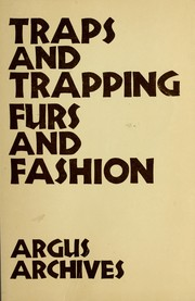 Cover of: Traps and trapping, furs and fashion | William T. Redding