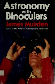 Cover of: Astronomy with binoculars | James Muirden
