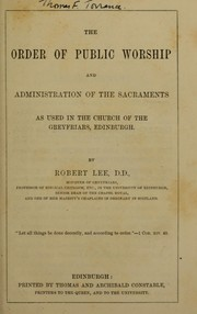 Cover of: The order of public worship and administration of the sacraments